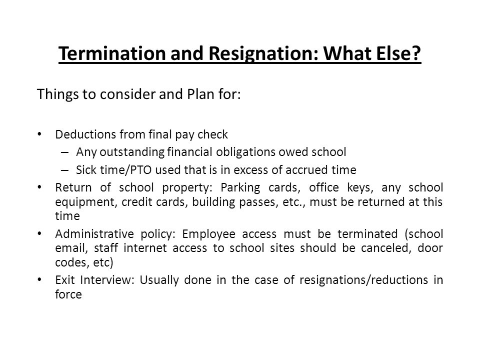 Termination and Resignation: What Else.