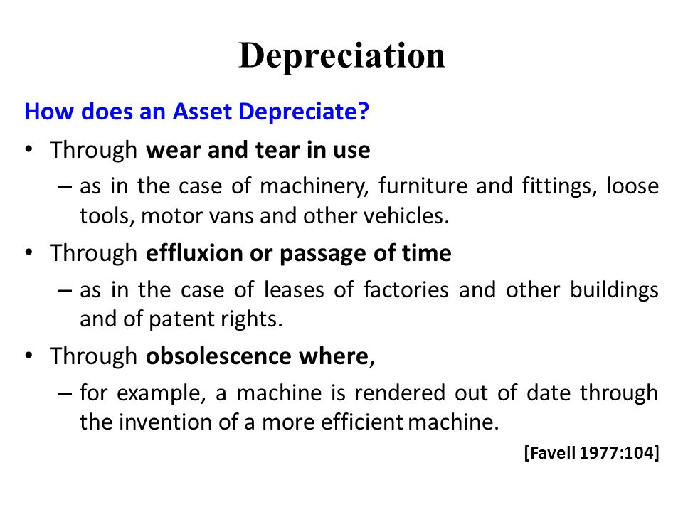 Depreciation How does an Asset Depreciate.