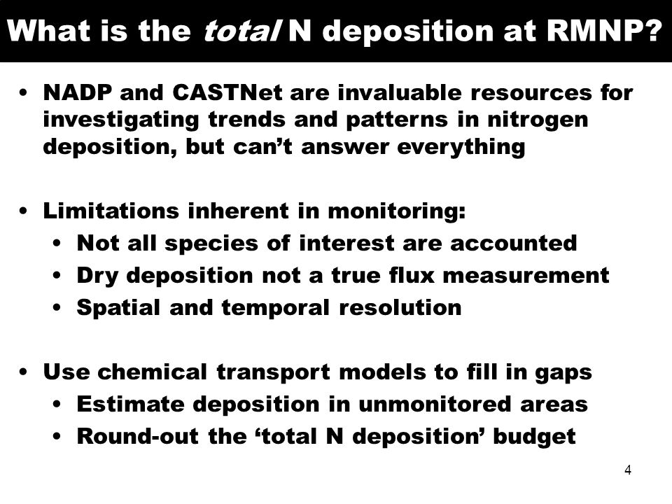 What is the total N deposition at RMNP? NADP and CASTNet are invaluable resources for investigating trends and patterns in nitrogen deposition, but ca