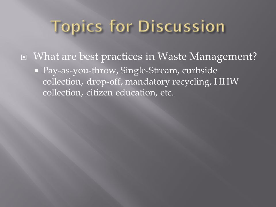  What are best practices in Waste Management.