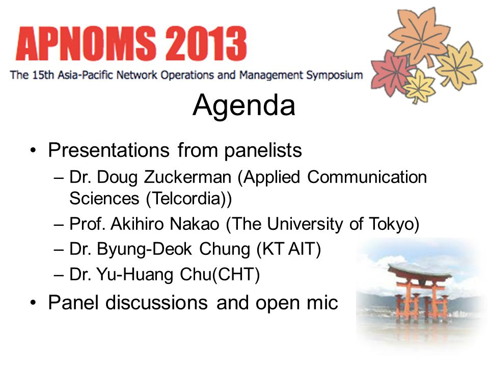 Agenda Presentations from panelists –Dr.