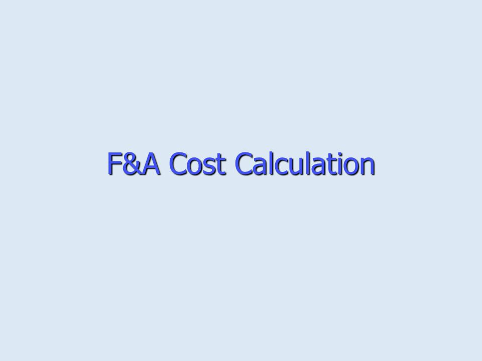 F&A Cost Calculation