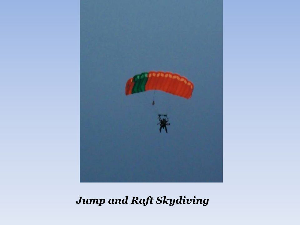 Jump and Raft Skydiving