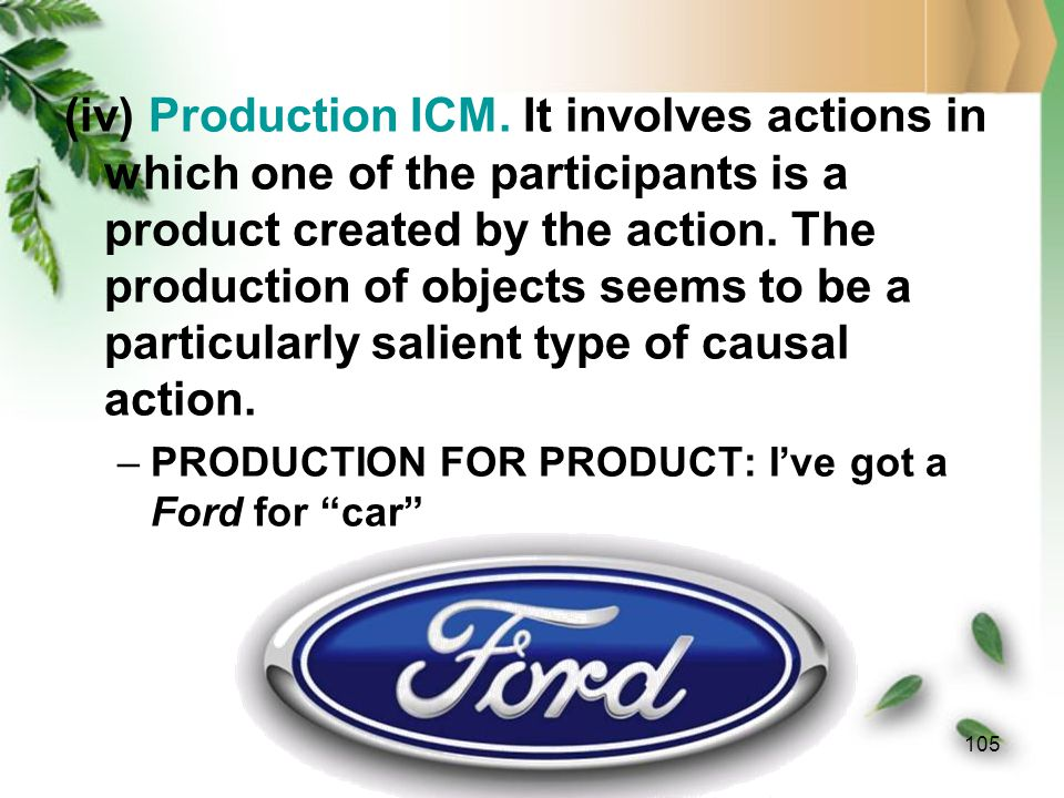 104 (iii) Causation ICM. Cause and effect are so closely interdependent that one of them tends to imply the other. Moreover, they probably account for