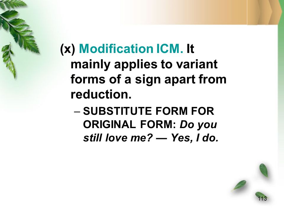 112 (ix) Sign and Reference ICMs.They lead to metonymies cross-cutting ontological realms.