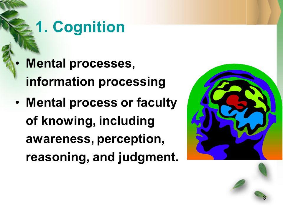 2 Contents * Cognition * Psycholinguistics * Cognitive Linguistics