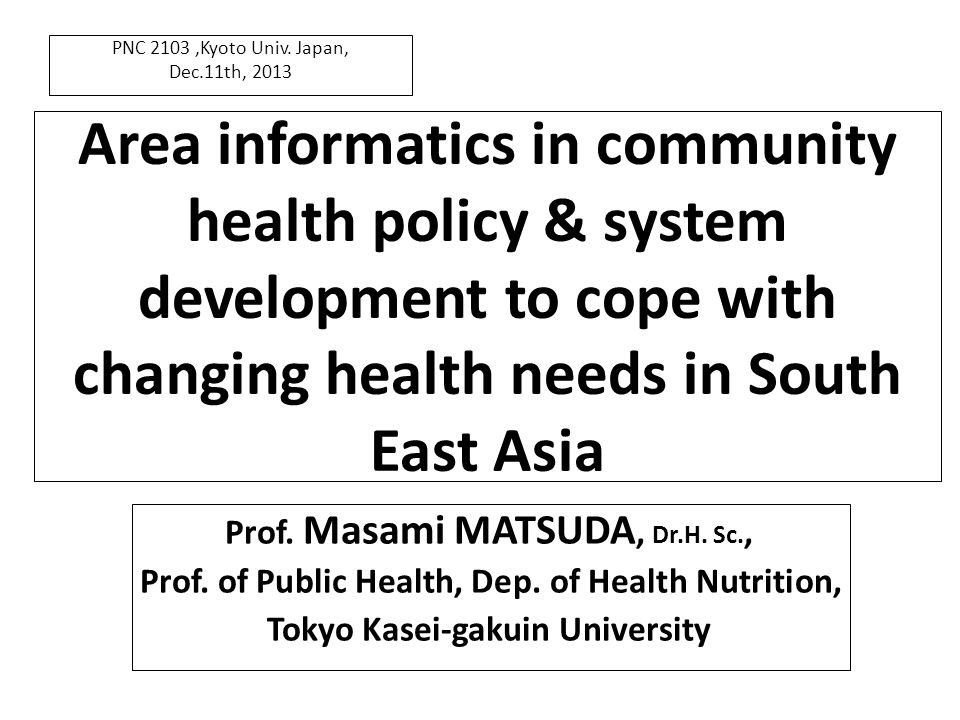 The recent development process of community health policy & health system change in Thailand show the position as the leading case of the area informatics in health field in South East Asia.