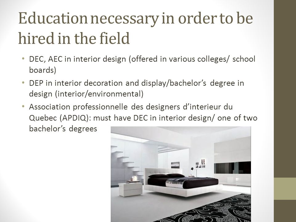 ... Interior designers: University degree/. 7 Education ...