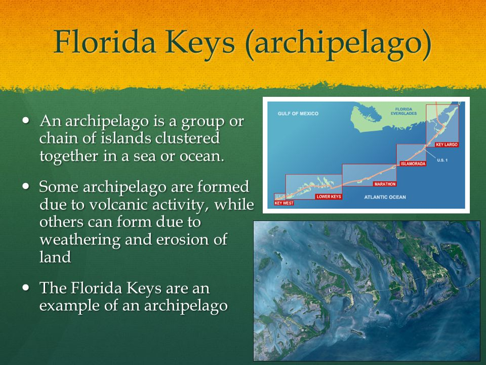 Florida Keys (archipelago) An archipelago is a group or chain of islands clustered together in a sea or ocean. An archipelago is a group or chain of i