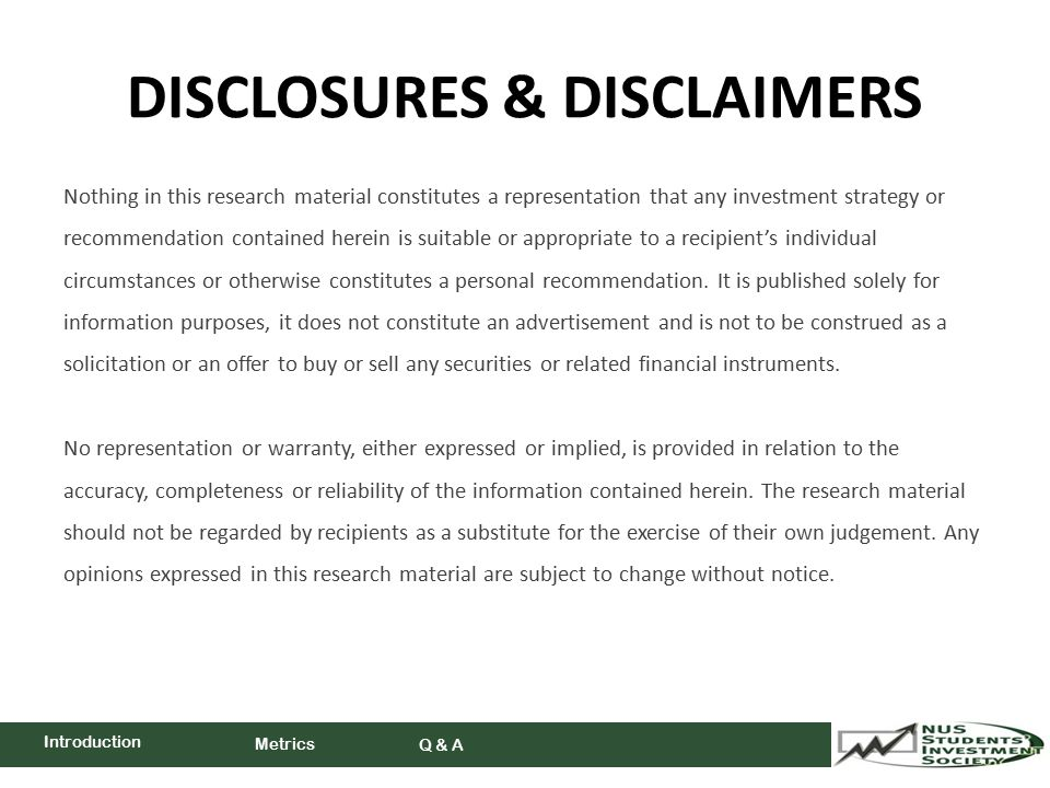 DISCLOSURES & DISCLAIMERS Nothing in this research material constitutes a representation that any investment strategy or recommendation contained herein is suitable or appropriate to a recipient's individual circumstances or otherwise constitutes a personal recommendation.