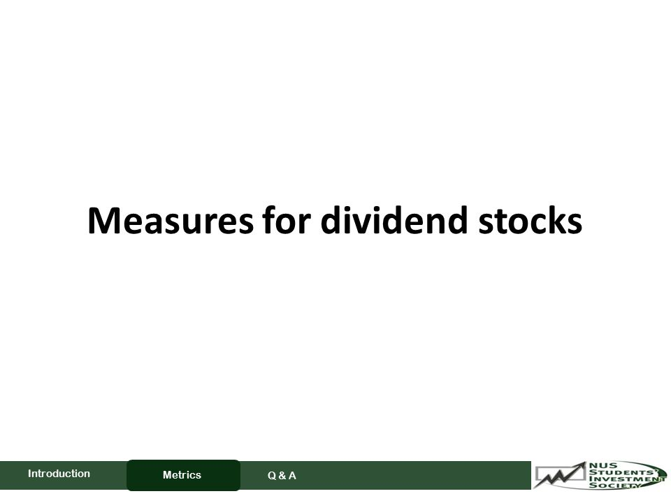Measures for dividend stocks Metrics Q & A Introduction