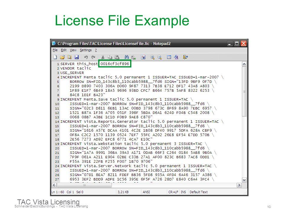 Schneider Electric 10 Buildings - TAC Vista Licensing TAC Vista Licensing License File Example