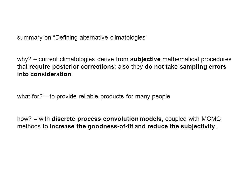 summary on Defining alternative climatologies why.