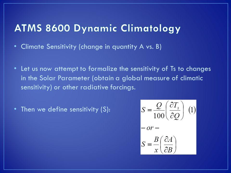 Climate Sensitivity (change in quantity A vs.