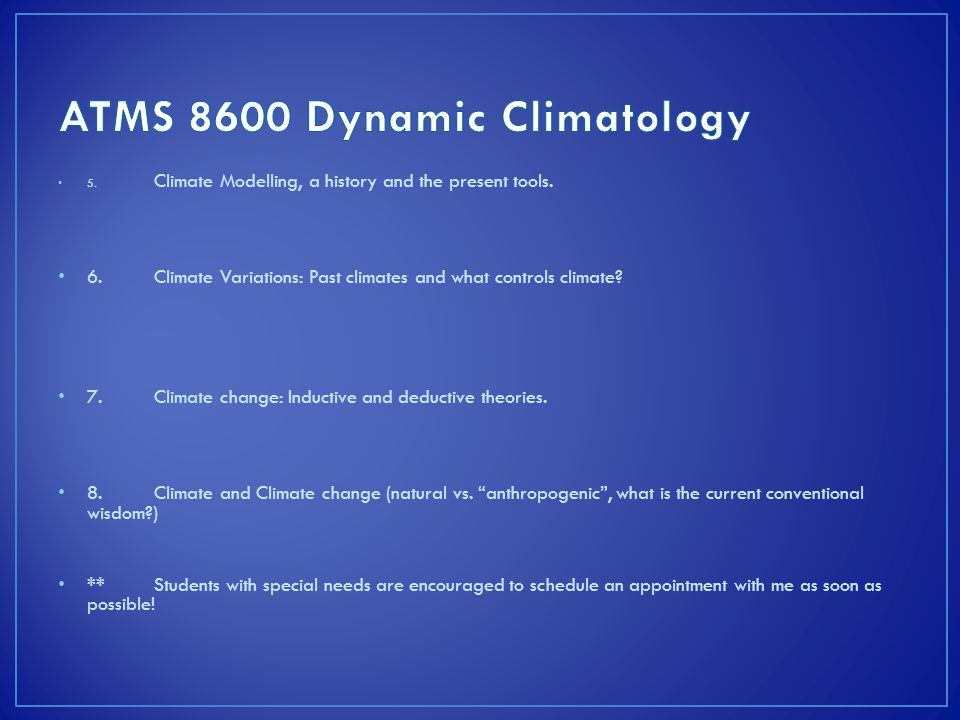 5. Climate Modelling, a history and the present tools.