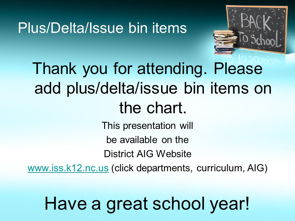 Plus/Delta/Issue bin items Thank you for attending.