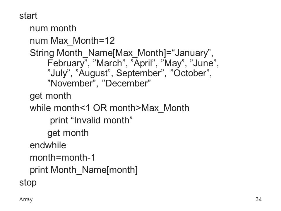 "start num month num Max_Month=12 String Month_Name[Max_Month]=""January"", February"", ""March"", ""April"", ""May"", ""June"", ""July"", ""August"", September"", ""Oc"
