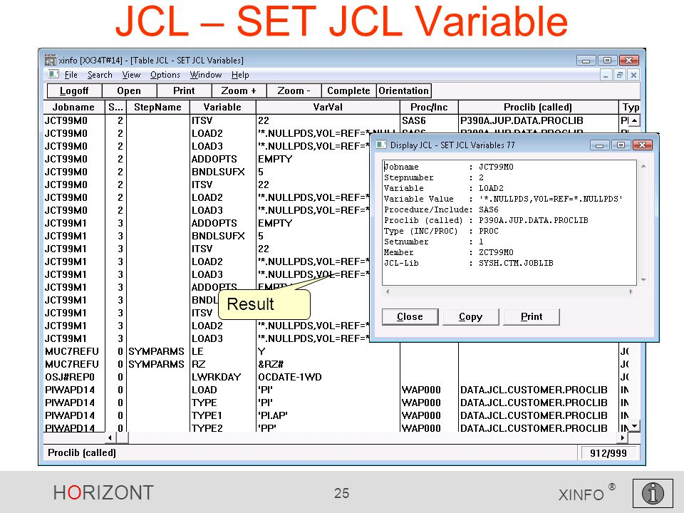HORIZONT 25 XINFO ® JCL – SET JCL Variable Result