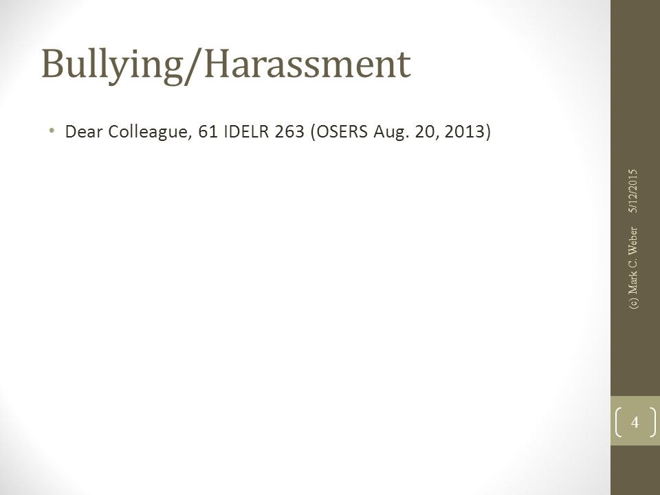 Bullying/Harassment Dear Colleague, 61 IDELR 263 (OSERS Aug.