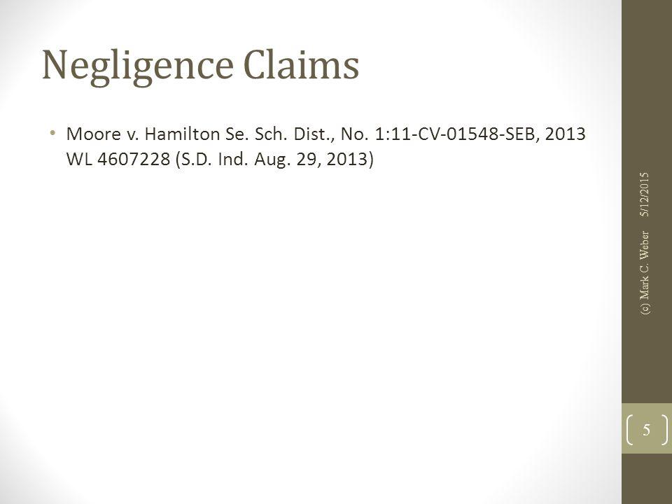 Negligence Claims Moore v. Hamilton Se. Sch. Dist., No.