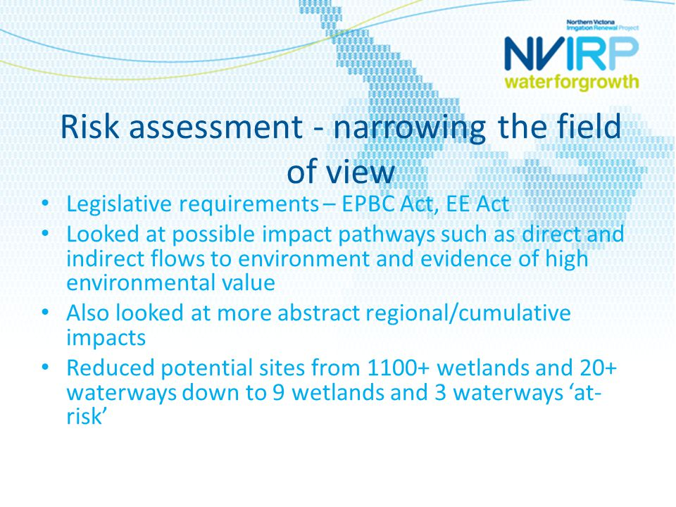 Development of a guiding framework Developed by NVIRP to be consistent with negotiated outcomes by ETAC Covers off on all described earlier and more Consistent methodology Sets out agreed roles and responsibilities Jargon alert.