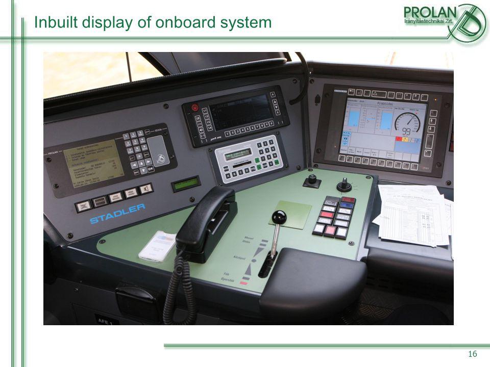 16 Inbuilt display of onboard system