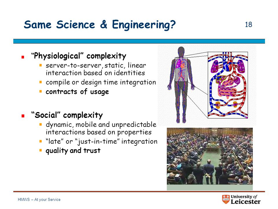 """HMWS – At your Service 17 Same complexity? """"Physiological"""" complexity derives from the need to account for problems/situations that are """"complicated"""""""