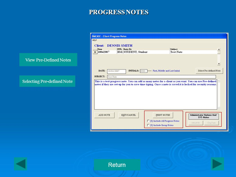 PROGRESS NOTES Return View Pre-Defined Notes Selecting Pre-defined Note