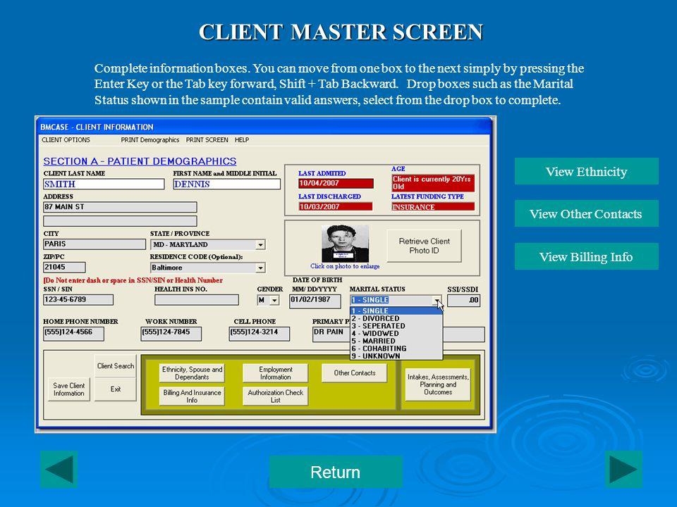 CLIENT MASTER SCREEN Complete information boxes.