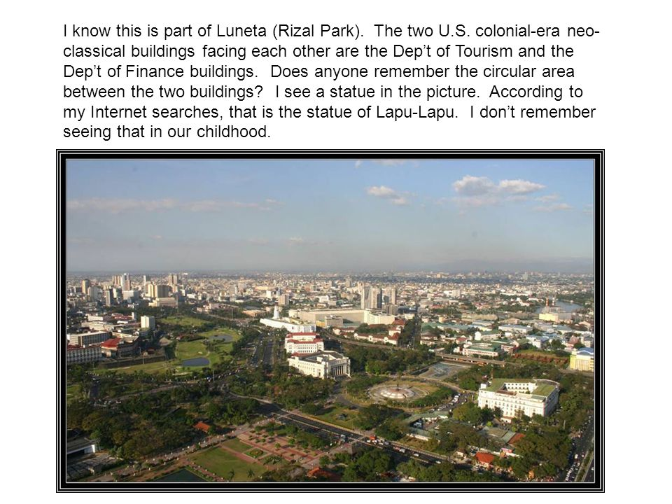 I know this is part of Luneta (Rizal Park).The two U.S.