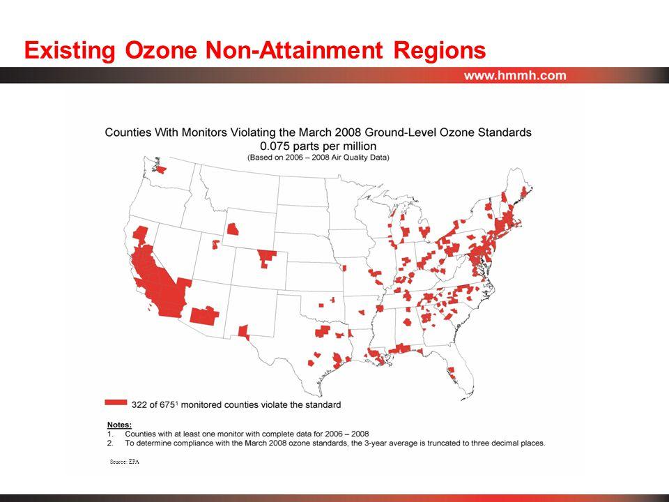 Existing Ozone Non-Attainment Regions Source: EPA