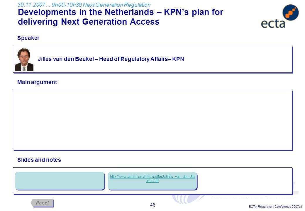 ECTA Regulatory Conference 2007c1 46 Jilles van den Beukel – Head of Regulatory Affairs– KPN Developments in the Netherlands – KPN's plan for deliveri