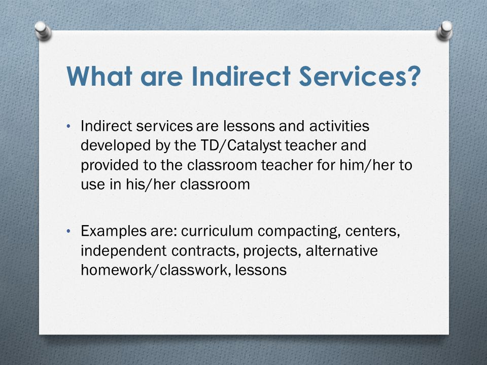 What are Indirect Services.