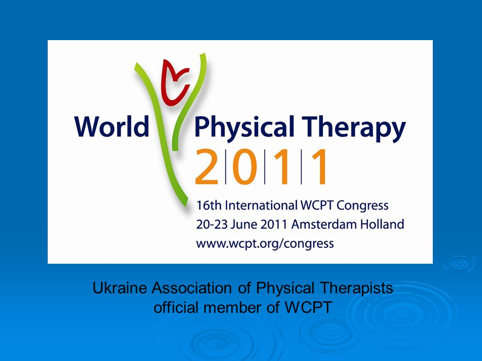 Ukraine Association of Physical Therapists official member of WCPT