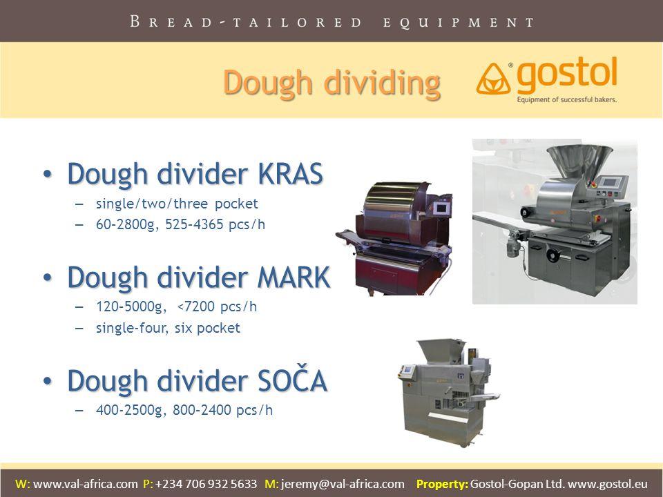 Dough dividing Dough divider KRAS Dough divider KRAS – single/two/three pocket – 60–2800g, 525–4365 pcs/h Dough divider MARK Dough divider MARK – 120–