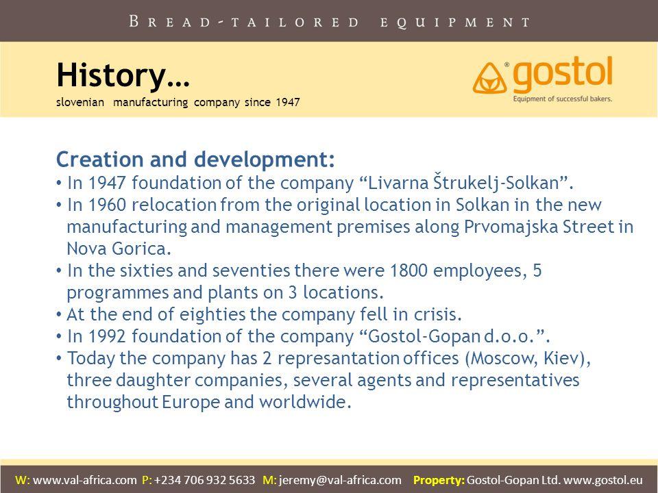 "History… slovenian manufacturing company since 1947 Creation and development: In 1947 foundation of the company ""Livarna Štrukelj-Solkan"". In 1960 rel"