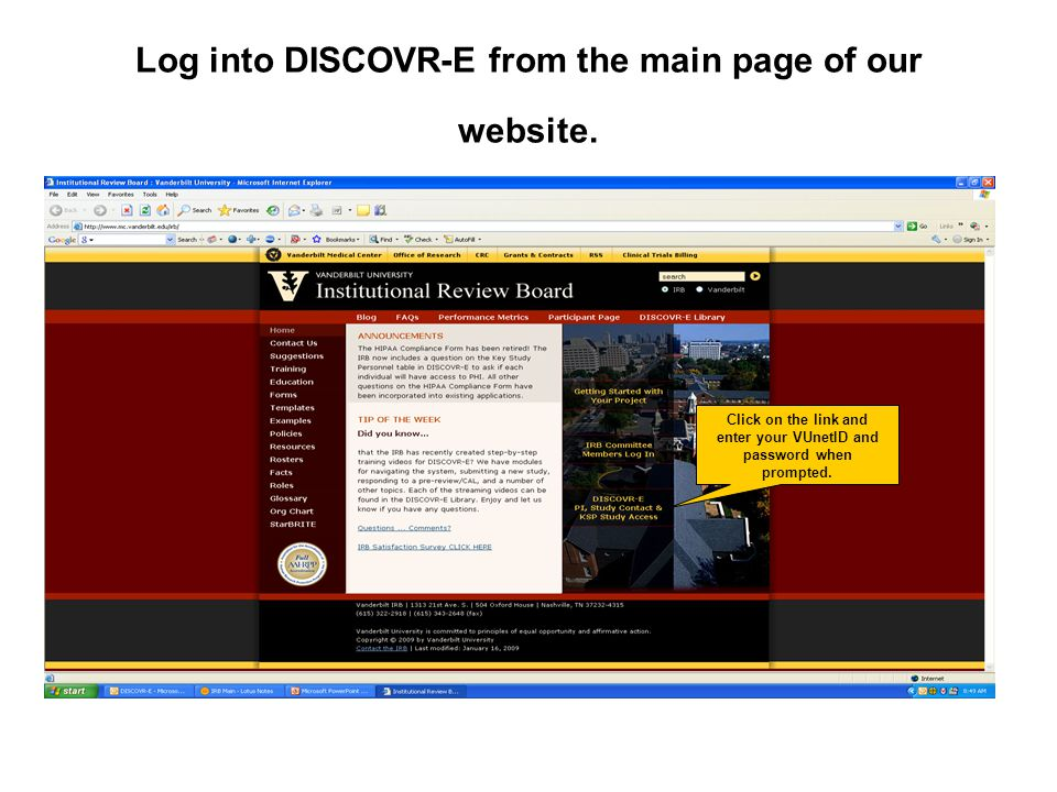 Log into DISCOVR-E from the main page of our website.