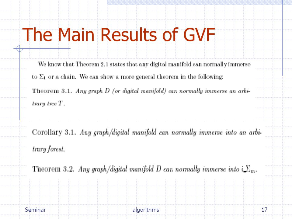 Seminaralgorithms17 The Main Results of GVF