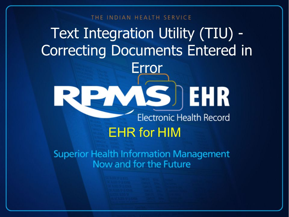 Text Integration Utility (TIU) - Correcting Documents Entered in Error EHR for HIM