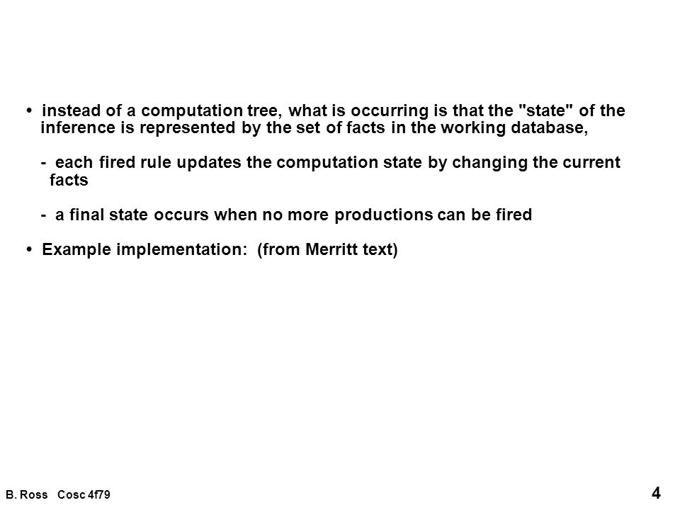 B. Ross Cosc 4f79 4 instead of a computation tree, what is occurring is that the
