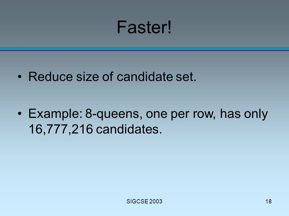 SIGCSE 200318 Faster. Reduce size of candidate set.