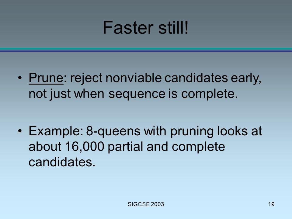 SIGCSE 200319 Faster still.