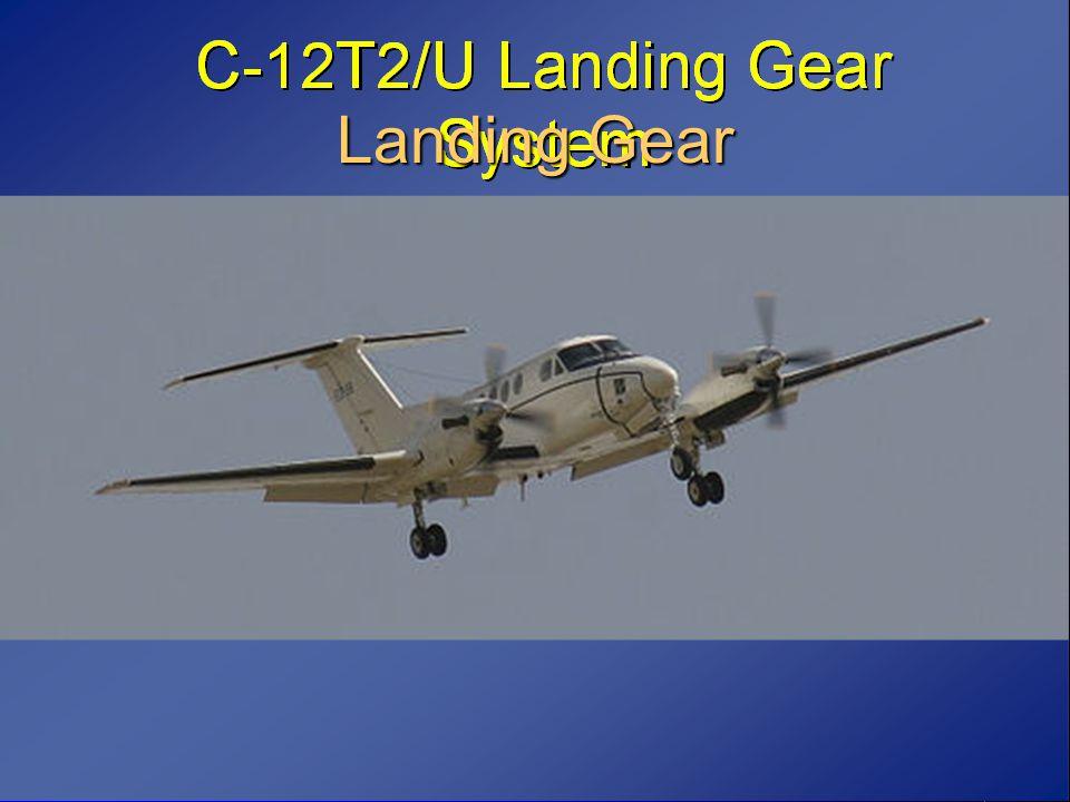 C-12 Landing Gear System Parking Brake Set