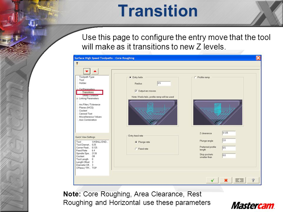 Use this page to configure the entry move that the tool will make as it transitions to new Z levels.