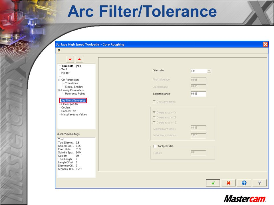 Arc Filter/Tolerance
