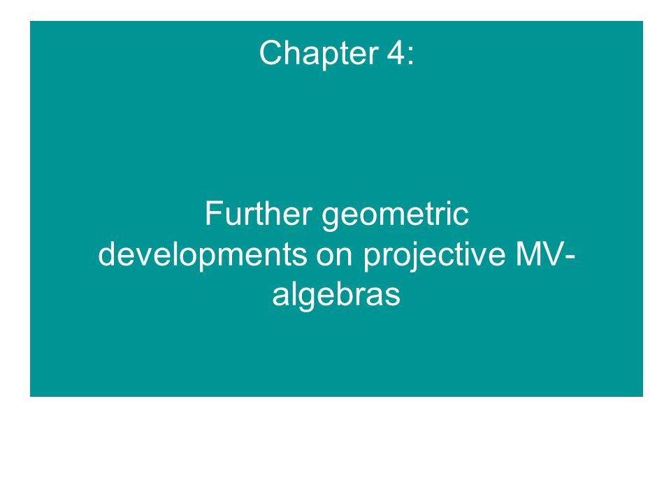 Chapter 4: Further geometric developments on projective MV- algebras