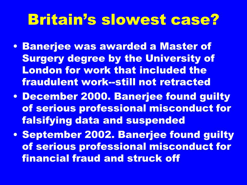 Britain's slowest case.