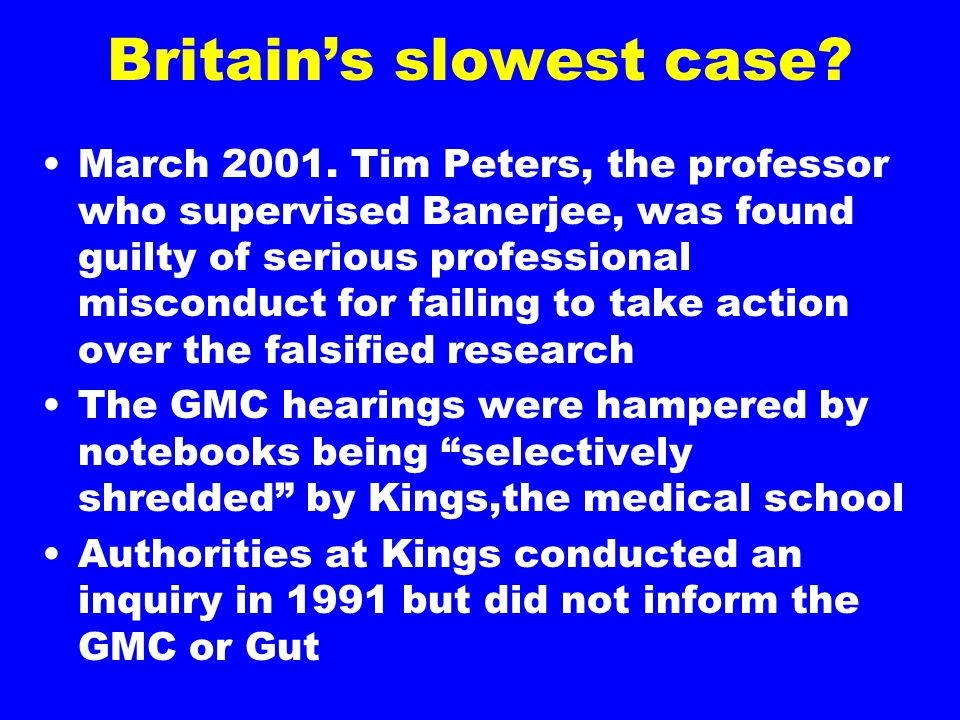 Britain's slowest case. March 2001.
