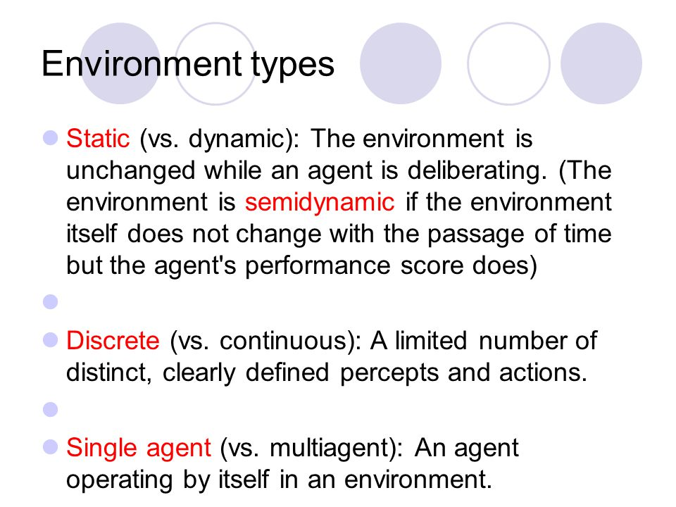 Environment types Static (vs.