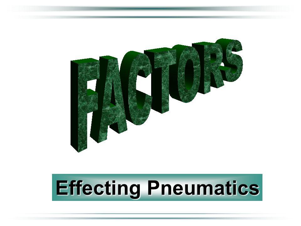 Effecting Pneumatics